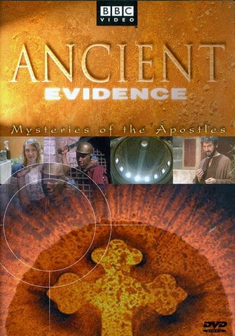 BBC - Ancient Evidence: Mysteries of the Apostles