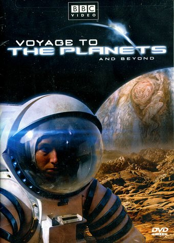 BBC - Voyage to the Planets and Beyond