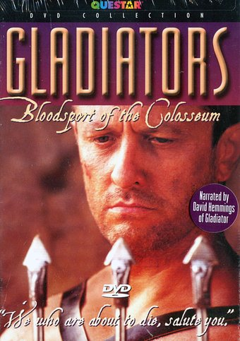 Gladiators: Bloodsport of the Colosseum