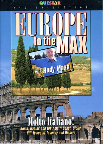 Travel - Europe to the Max with Rudy Maxa: Molto