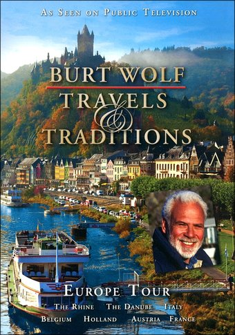 Travel - Burt Wolf: Travels & Traditions - Europe