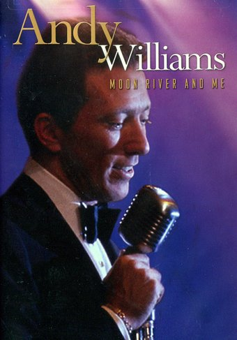 Andy Williams - Moon River and Me