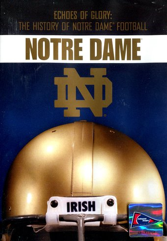 Notre Dame: Echoes of Glory - The History of
