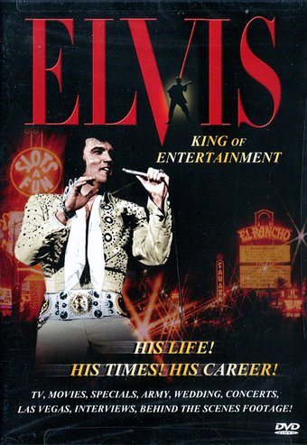 Elvis Presley - King of Entertainment