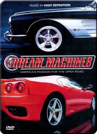 Cars - Dream Machines: America's Passion for the