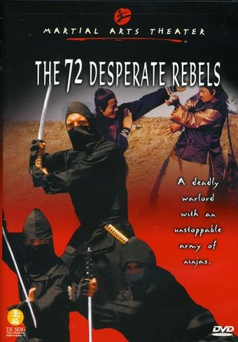 The 72 Desperate Rebels