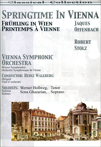 Springtime in Vienna: Selections from Offenbach &