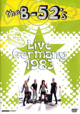The B-52's - Live Germany 1983