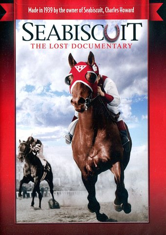 Horse Racing - Seabiscuit: The Lost Documentary