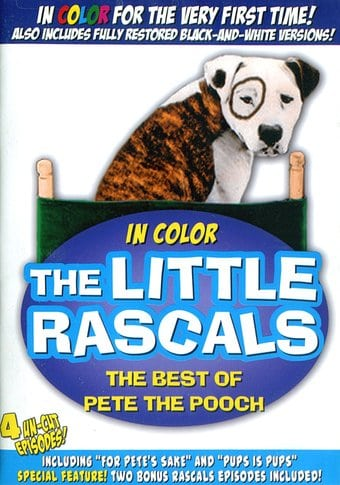 The Little Rascals - The Best of Pete the Pooch