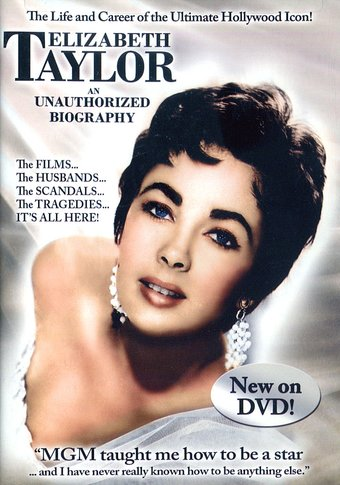 Elizabeth Taylor - An Unauthorized Biography