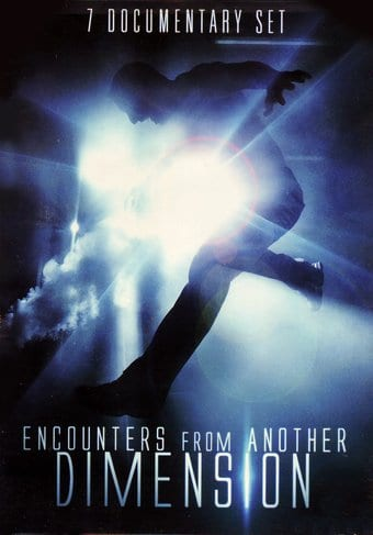 Encounters from Another Dimension: 7-Documentary