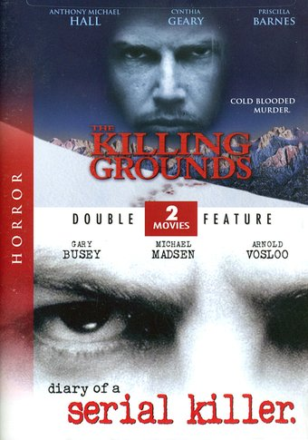 Killing Grounds / Diary of a Serial Killer
