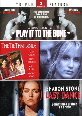 Play It to the Bone / The Tie That Binds / Last