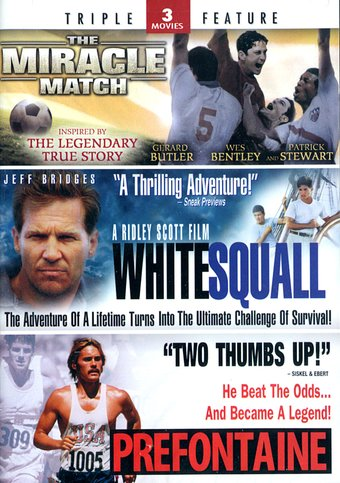 The Miracle Match / White Squall / Prefontaine