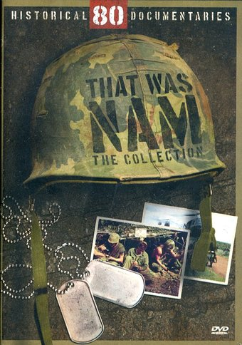 That Was Nam - The Collection: 80 Historical