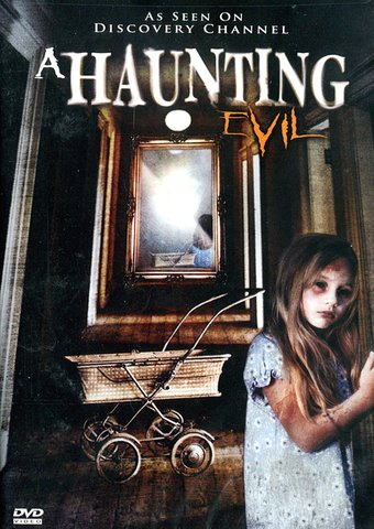 A Haunting - Evil: 4-Episode Collection