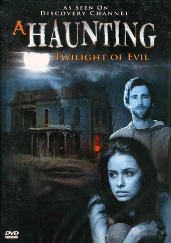 A Haunting - Twilight of Evil