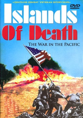 WWII - Islands of Death, Volume 2: War in the