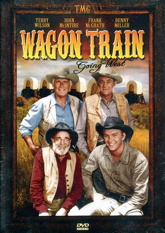 Wagon Train - Going West: 4-Episode Collection