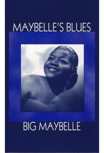 Big Maybelle Maybelle's Blues