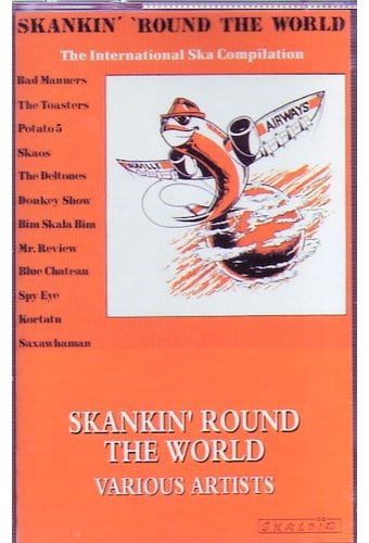Skankin' 'Round the World