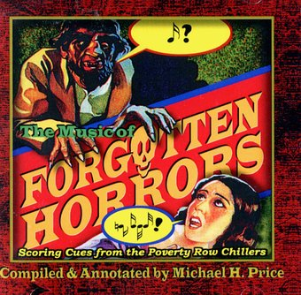 The Music Of Forgotten Horrors: Scoring Cues From