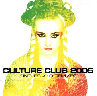 Culture Club 2005: Singles and Remixes