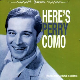 Here's Perry Como