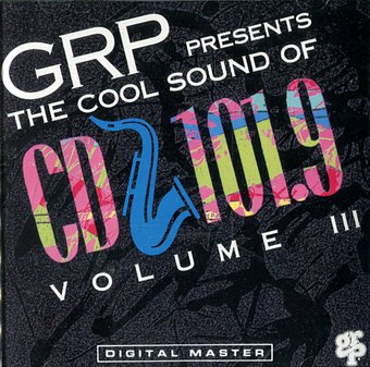 The Cool Sound Of CD 101.9, Volume 3