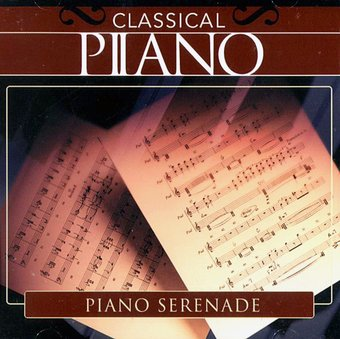 Classical Piano: Piano Serenade
