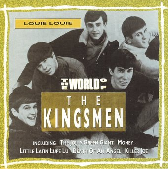 Louie Louie: The World of The Kingsmen