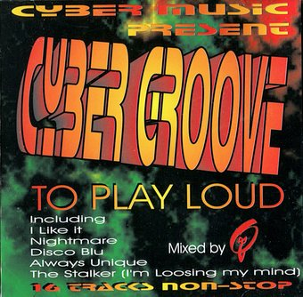 Cyber Groove To Play Loud