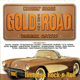 Gold For The Road Timeless Rock N Roll Cd 1997
