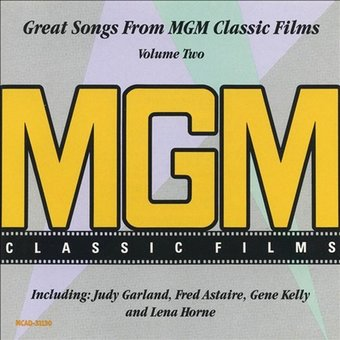Great Songs from MGM Classic Films, Volume 2