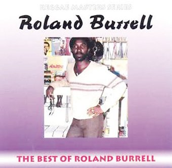 The Best Of Roland Burrell