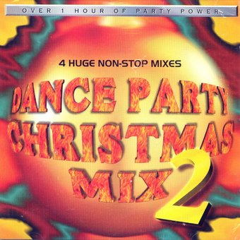 Dance Party Christmas Mix 2