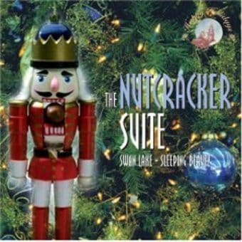 The Nutcracker Suite / Swan Lake / Sleeping Beauty