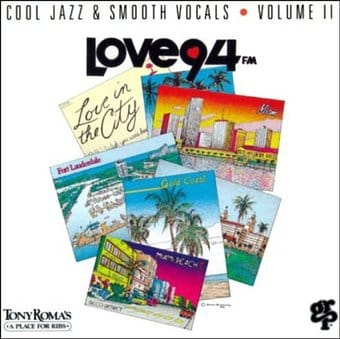 LOVE 94FM: Cool Jazz & Smooth Vocals, Volume 2