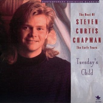 The Best of Steven Curtis Chapman: The Early Years