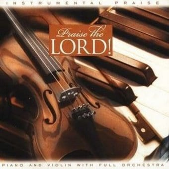 Praise the Lord: Instrumental Praise