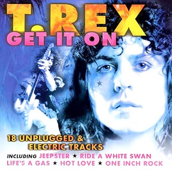 T rex get it on cd 2000 prism leisure corp for T rex get it on
