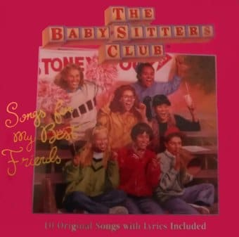 The Babysitter's Club: Songs For My Best Friends