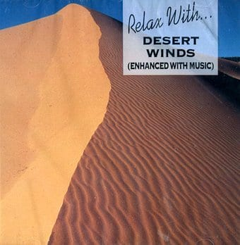 Desert Winds (Enhanced With Music)