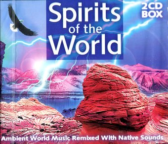 Spirits Of the World (2-CD)