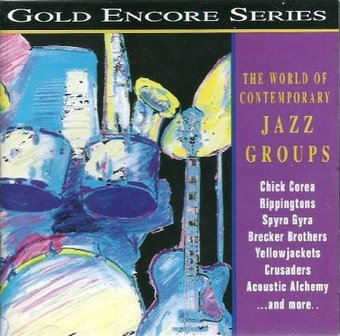 The World of Contemporary Jazz Groups