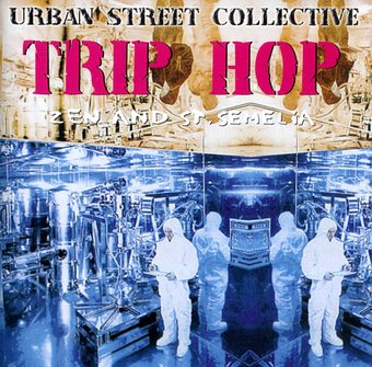 Urban Street Collective: Trip Hop