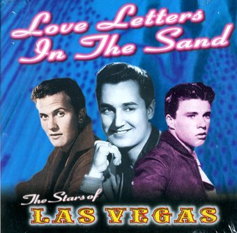 Love Letters In The Sand - The Stars Of Las Vegas