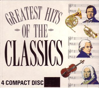 Greatest Hits Of The Classics (4-CD)