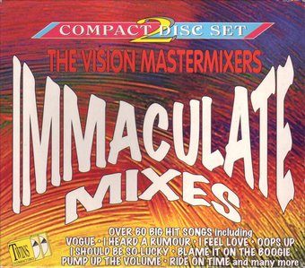 Vision Mastermixers - Immaculate Mixes